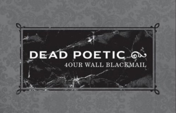 Dead Poetic Four Wall Blackmail Art