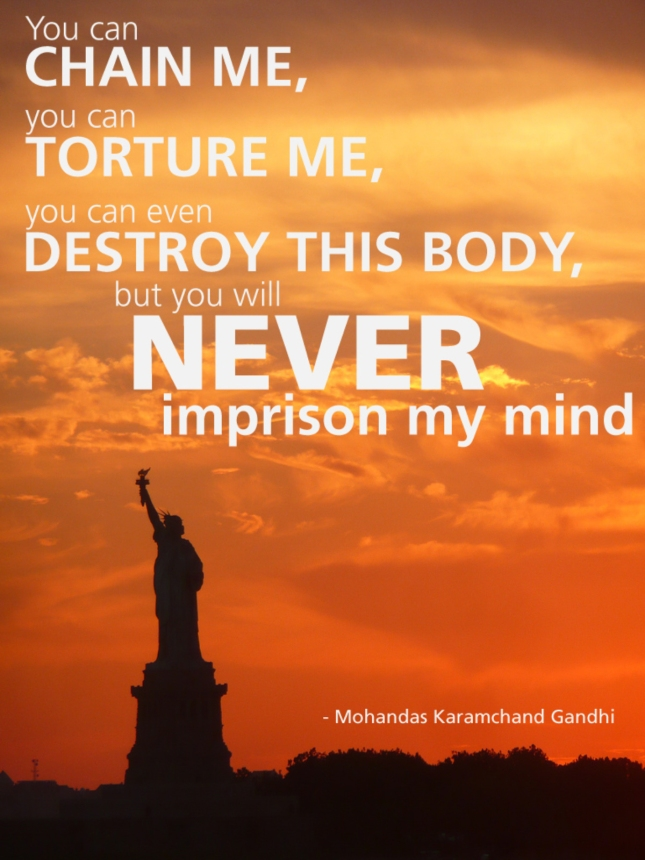 Chain or Tortue, You'll Never Imprison My Mind Gandhi Poster