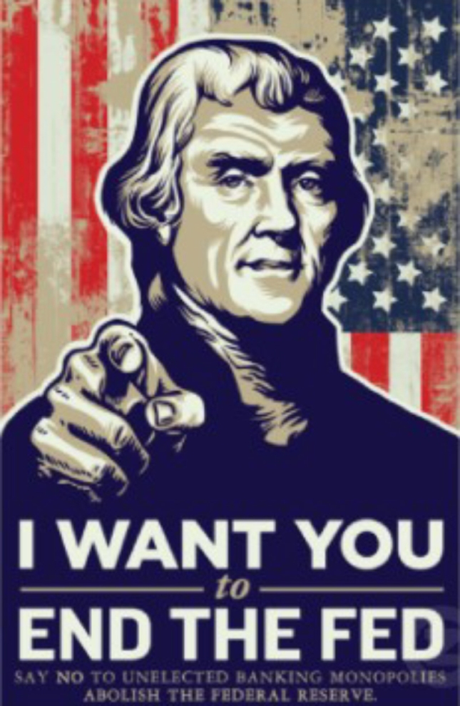 I Want You To End Audit the Fed! Thomas Jefferson Free America Artwork