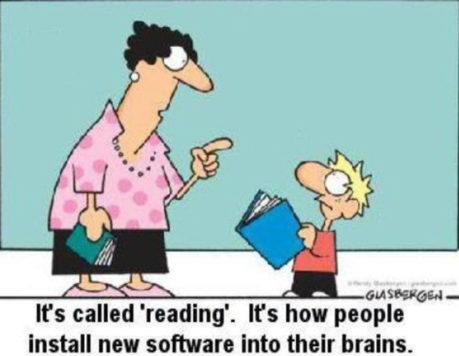Teacher to Kid. It's Called Reading. That's How People Install New Software Programs In Their Brains