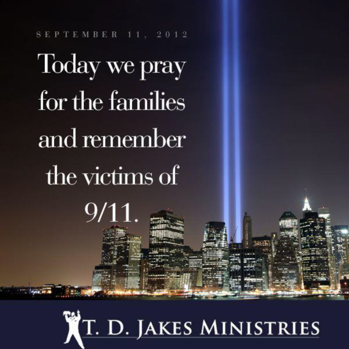 9 11 Never Forget Quotes Entrancing We Remember 911 On Patriot Day 2012Never Forget  September