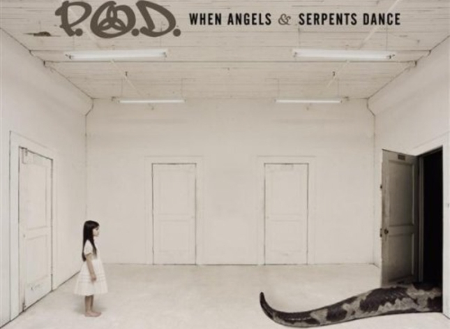 P.O.D. When Angels and Serpents Dance Cover Artwork of Album