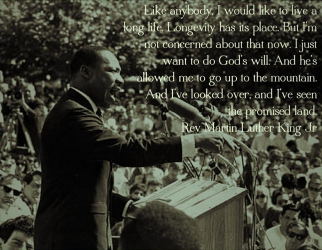 Martin Luthor King Jr. MLK Great Quote Gods Will Over Longevity to the Promised Land